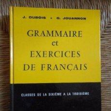 Libros de segunda mano: GRAMMAIRE ET EXERCICES DE FRANÇAIS. Lote 87600484