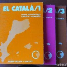 Libros de segunda mano: LOT TRES LLIBRES: JOSEP RUAIG I VINYET EL CATALÀ 1/ + 2/ + 3/. Lote 90761815