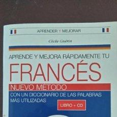 Libros de segunda mano: APRENDE Y MEJORA RAPIDAMENTE TU FRANCES. Lote 92016905
