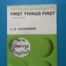 Libros de segunda mano: FIRST THINGS FIRST. STUDENTS' BOOK. PART 1. Lote 92049820