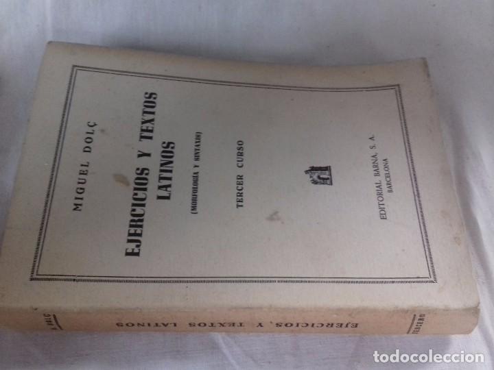 EJERCICIOS Y TEXTOS LATINOS-MIGUEL DOLÇ-TERCER CURSO-EDITORIAL BARNA-1946 (Libros de Segunda Mano - Cursos de Idiomas)