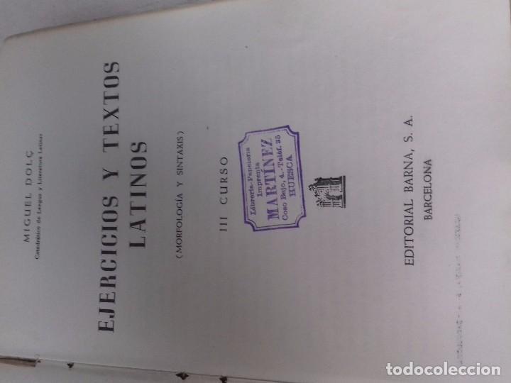 Libros de segunda mano: EJERCICIOS Y TEXTOS LATINOS-MIGUEL DOLÇ-TERCER CURSO-EDITORIAL BARNA-1946 - Foto 3 - 94000125