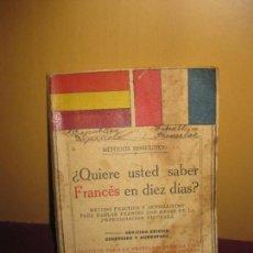 Libros de segunda mano: ¿QUIERE USTED SABER FRANCES EN DIEZ DIAS? RAMON SOPENA 1931.. Lote 94118830