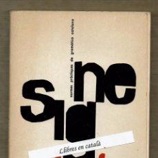 Libros de segunda mano: SIGNE - NORMES PRÀCTIQUES DE GRAMÀTICA CATALANA - ALBERT JANÉ. Lote 97429047