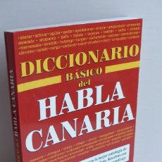 Livros em segunda mão: DICCIONARIO BÁSICO DEL HABLA CANARIA - COORDINACIÓN OLIVER JAVIER QUINTERO SÁNCHEZ. Lote 97557907