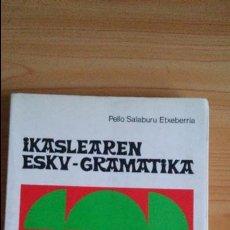 Libros de segunda mano: IKASLEAREN ESKU-GRAMATIKA PELLO SALABURU ED. MENSAJERO. Lote 97558559