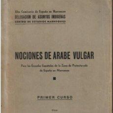 Libros de segunda mano: NOCIONES DE ÁRABE VULGAR - 1939 - TÁNGER. Lote 97734919