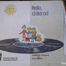 Libros de segunda mano: CURSO APRENDIZAJE DE INGLÉS 'HELLO CHILDREN'. AÑOS 70. Lote 97795123