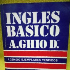 Libros de segunda mano: INGLÉS BASICO, AUGUSTO GHIO D. Lote 103671678