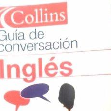 Libros de segunda mano: GUIA DE CONVERSACION INGLES. (COLLINS). Lote 99223291