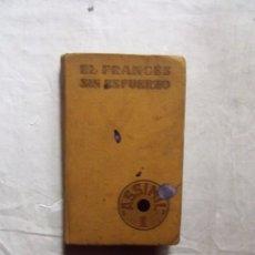 Libros de segunda mano: EL FRANCES SIN ESFUERZO. Lote 99241831