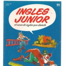 Libros de segunda mano: INGLÉS JUNIOR, EL CURSO DE INGLÉS QUE DIVIERTE. FASCÍCULO Nº 19. SALVAT. (B/59). Lote 99525355