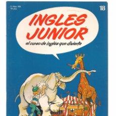 Libros de segunda mano: INGLÉS JUNIOR, EL CURSO DE INGLÉS QUE DIVIERTE. FASCÍCULO Nº 18. SALVAT. (B/59). Lote 99525383