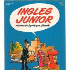 Libros de segunda mano: INGLÉS JUNIOR, EL CURSO DE INGLÉS QUE DIVIERTE. FASCÍCULO Nº 15. SALVAT. (B/59). Lote 99526515