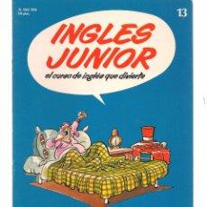 Libros de segunda mano: INGLÉS JUNIOR, EL CURSO DE INGLÉS QUE DIVIERTE. FASCÍCULO Nº 13. SALVAT. (B/59). Lote 99526607