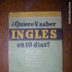 Libros de segunda mano: (F.1) QUIERE V. SABER INGLES EN 10 DIAS? . Lote 101048503