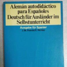 Libros de segunda mano: ALEMÁN AUTODIDACTICO PARA ESPAÑOLES. Lote 101248443
