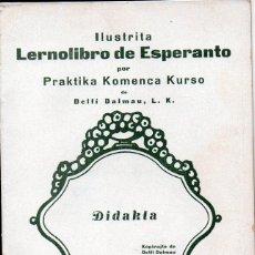 Libros de segunda mano: ILUSTRITA LERNOLIBRO DE ESPERANTO DIDAKTA (BARCELONA, 1938). Lote 102122499