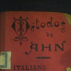 Libros de segunda mano: MÉTODOS DE AHN. ITALIANO COMPLETO. BAILLY BAILLIERE AÑO 1848. D. FRANCISCO MARIA RIVERO. CARTONÉ LOM. Lote 102367539