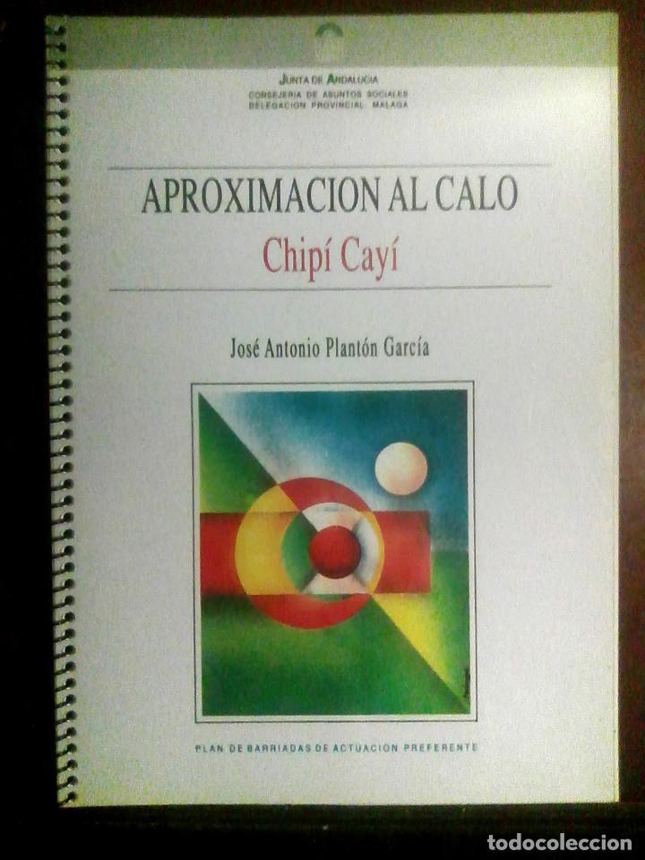 APROXIMACIÓN AL CALÓ (COPIA) - JOSÉ ANTONIO PLANTÓN GARCÍA / IDIOMA GITANO, ROMANÍ, LINGÜÍSTICA (Libros de Segunda Mano - Cursos de Idiomas)