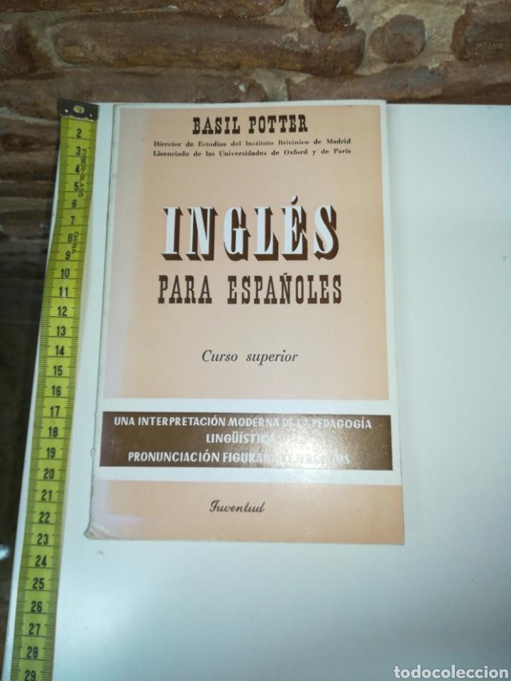 INGLES PARA ESPAÑOLES CURSO SUPERIOR. VASIL POTTER (Libros de Segunda Mano - Cursos de Idiomas)
