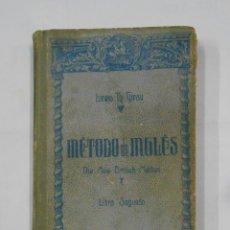 Libros de segunda mano: MÉTODO DE INGLÉS. THE NEW BRITISH METHOD. LIBRO SEGUNDO - LEWIS TH. GIRAU. 1970. TDK106. Lote 113158443