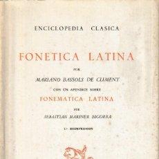 Libros de segunda mano: FONÉTICA LATINA. TELA (M. BASSOLS, 1971) SIN USAR. Lote 180953657