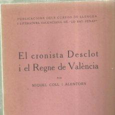 Libri di seconda mano: 3378.-CURSOS DE LLENGUA LO RAT PENAT-EL CRONISTA DESCLOT I EL REGNE DE VALENCIA. Lote 114879995