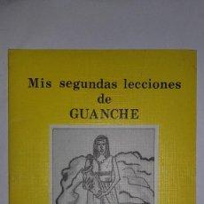 Libros de segunda mano: MI SEGUNDAS LECCIONES DE GUANCHE - MARCOS A. CASTILLO JAEN - CANARIAS. Lote 115057935