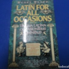 Libros de segunda mano: LATIN FOR ALL OCCASIONS - HENRY BEARD. Lote 194550663