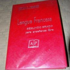 Libros de segunda mano: LENGUA FRANCESA, 2º GRADO PARA ENSEÑANZA LIBRE. MÉTODO PERRIER. . Lote 116326227