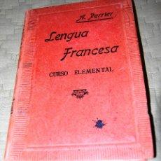 Libros de segunda mano: LENGUA FRANCESA, CURSO ELEMENTAL. A. PERRIER.. Lote 116326967