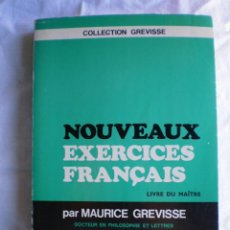 Libros de segunda mano: NOUVEAUX EXERCICES FRANÇAIS. LIVRE DU MAÎTRE. Lote 117987803