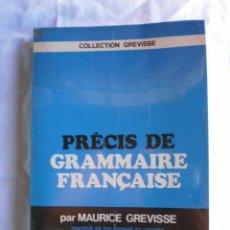 Libros de segunda mano: PRÉCIS DE GRAMMAIRE FRANÇAISE. Lote 117988031