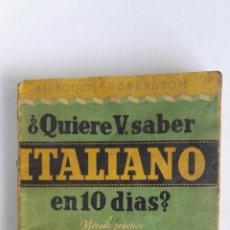 Libros de segunda mano: ¿QUIERE USTED SABER ITALIANO EN 10 DÍAS?. Lote 118317463