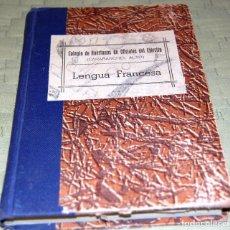 Libros de segunda mano: LENGUA FRANCESA, COLEGIO DE HUÉRFANOS DE OFICIALES DEL EJERCITO (CARABANCHEL ALTO). CURSO SUPERIOR.. Lote 118437755