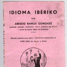 Libros de segunda mano: IDIOMA IBÉRIKO. ARESZIO RAMOS GONZALEZ. AÑO 1947. Lote 118526714