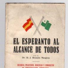 Libros de segunda mano: EL ESPERANTO AL ALCANCE DE TODOS. J. BREMÓN MASGRAU. AÑO 1952. Lote 118530018