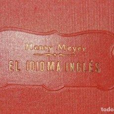 Libros de segunda mano: EL IDIOMA INGLES HENRY MEYER CON DEDICATORIA DEL AUTOR. Lote 118788955