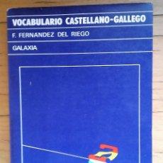 Libros de segunda mano: VOCABULARIO CASTELLANO-GALLEGO POR F. FERNÁNDEZ DEL RIEGO. Lote 119530307