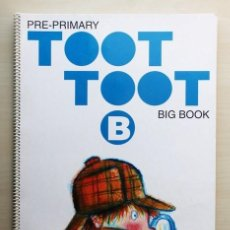 "Libros de segunda mano: TOOT TOOT. PRE-PRIMARY. BIG BOOK. B - ""FISHER, CAROL-ANNE - MILLER, PEGGY (AUTHORS) / HERNANDEZ, JAV. Lote 120185370"