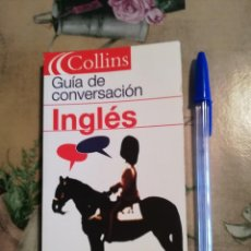 Libros de segunda mano: GUÍA DE CONVERSACIÓN INGLÉS - COLLINS. Lote 124882331