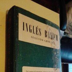 Libros de segunda mano: INGLES BASICO - AUGUSTO GHIO D. - ACME AGENCY BUENOS AIRES. Lote 125071439