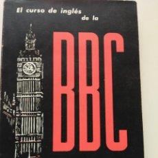 Libros de segunda mano: CURSO DE INGLES DE LA BBC (CALLING ALL BEGINNERS): . Lote 125351847
