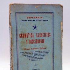 Libros de segunda mano: ESPERANTO. IDIOMA AUXILIAR INTERNACIONAL. EJEMPLAR DEL AUTOR (MANUEL CAPLLIURE BALLESTER) 1933. Lote 125415195
