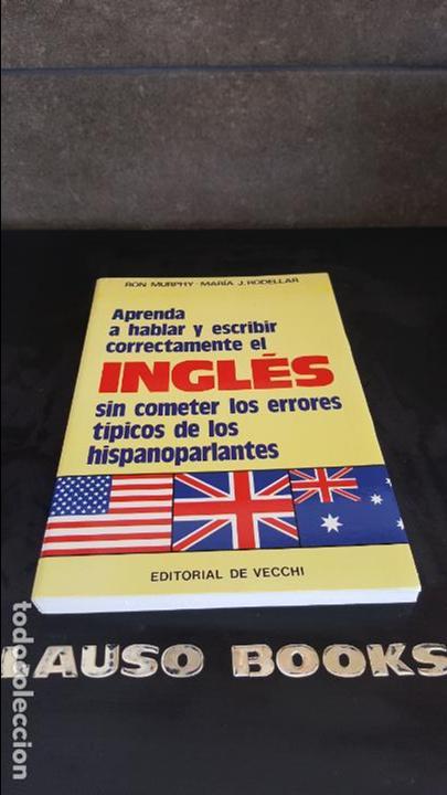 APRENDA A HABLAR Y ESCRIBIR CORRECTAMENTE EL INGLES SIN COMETER LOS ERRORES TIPICOS DE LOS HISPANOAB (Libros de Segunda Mano - Cursos de Idiomas)