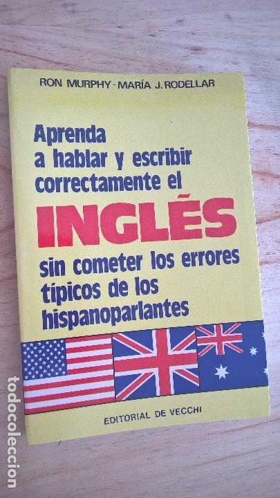 Libros de segunda mano: APRENDA A HABLAR Y ESCRIBIR CORRECTAMENTE EL INGLES SIN COMETER LOS ERRORES TIPICOS DE LOS HISPANOAB - Foto 2 - 125825047