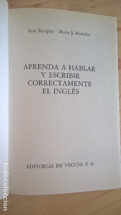 Libros de segunda mano: APRENDA A HABLAR Y ESCRIBIR CORRECTAMENTE EL INGLES SIN COMETER LOS ERRORES TIPICOS DE LOS HISPANOAB - Foto 6 - 125825047
