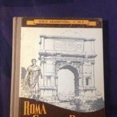 Libros de segunda mano: ROMA, GENTIUM DOMINA. TERCER CURSO DE LATÍN. JESUS ARAMENDIA SEGURA, C.M.F. MADRID 1964.. Lote 125867042