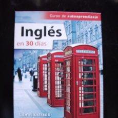 Libros de segunda mano: CURSO INGLÉS EN TREINTA DÍAS.. Lote 128012815